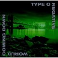 TYPE O NEGATIVE - WORLD COMING DOWN (CD)