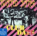 TWISTED SISTER - CLUB DAZE VOL. 1 STUDIO SESSIONS (CD)