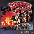VENDETTA - GO AND LIVE... STAY AND DIE (CD)