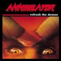 ANNIHILATOR - REFRESH THE DEMON (CD)