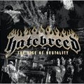 HATEBREED - THE RISE OF BRUTALITY (CD)