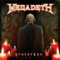 MEGADETH - TH1RT3EN (THIRTEEN) (CD)