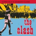 THE CLASH - SUPER BLACK MARKET CLASH (CD)