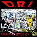 D.R.I. - DEALING WITH IT (LP)