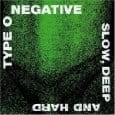 TYPE O NEGATIVE - SLOW DEEP AND HARD (CD)