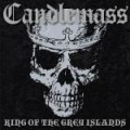 CANDLEMASS - KING OF THE GREY ISLANDS (CD)