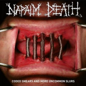 NAPALM DEATH - CODED SMEARS AND MORE UNCOMMON SLURS (2CD)