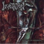 INCANTATION - ONWARD TO GOLGOTHA (CD+DVD)