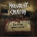 MALEVOLENT CREATION - LIVE AT THE WHISKY A GO GO (CD)