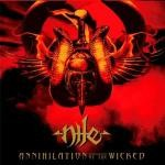 NILE - ANNIHILATION OF THE WICKED (CD DIGIPACK)