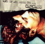CARCASS - WAKE UP AND SMELL THE... CARCASS (LP)