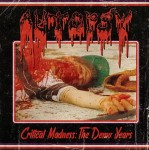 AUTOPSY - CRITICAL MADNESS: THE DEMO YEARS (CD)