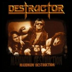 DESTRUCTOR - MAXIMUM DESTRUCTION (CD DIGIPACK)