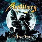 ARTILLERY - THE FACE OF FEAR (LP)