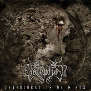SOREPTION - DETERIORATION OF MINDS (CD)