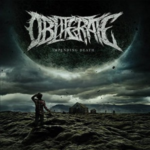 OBLITERATE - IMPENDING DEATH (CD)