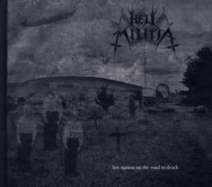 HELL MILITIA - LAST STATION ON THE ROAD TO DEATH (CD DIGIBOOK)