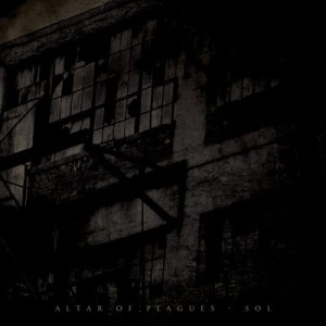 ALTAR OF PLAGUES - SOL (LP BLACK VINYL LIMIT 500 COPIES)