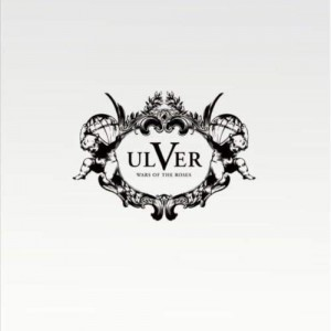 ULVER - WARS OF THE ROSES (LP GATEFOLD)