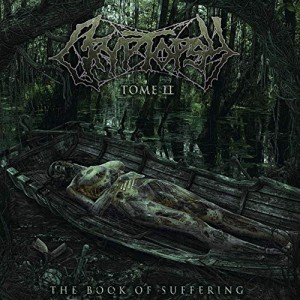 CRYPTOPSY - THE BOOK OF SUFFERING:  TOME II (CD DIGIPACK)