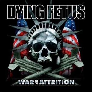 DYING FETUS - WAR OF ATTRITION (LP)