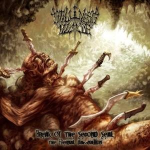 STILLNESS BLADE - BREAK OF SECOND SEAL (CD)
