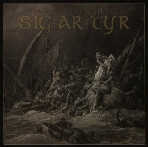 SIG:AR:TYR (SIGARTYR) - SAILING THE SEAS OF FATE (CD DIGIPACK)