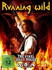 RUNNING WILD - THE FINAL JOLLY ROGER: WACKEN 2009 (DVD DIGIPACK)