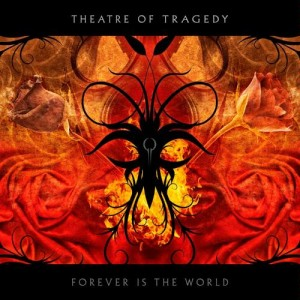 THEATRE OF TRAGEDY - FOREVER IS THE WORLD (CD)