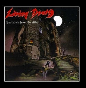 LIVING DEATH -  PROTECTED FROM REALITY (LP)