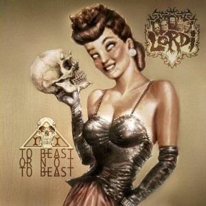 LORDI - TO BEAST OR NOT TO BEAST (CD DIGIPACK)