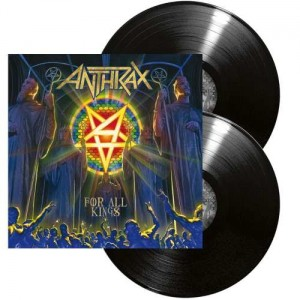 ANTHRAX - FOR ALL KINGS (2LP GATEFOLD)