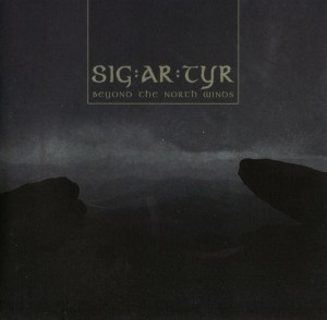 SIG:AR:TYR (SIGARTYR) - BEYOND THE NORTH WINDS (CD DIGIPACK)