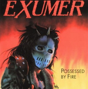 EXUMER - POSSESSED BY FIRE (LP)