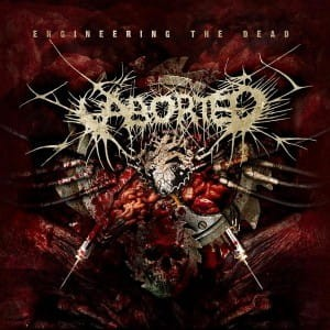ABORTED - ENGINEERING THE DEAD (CD DIGIPACK)